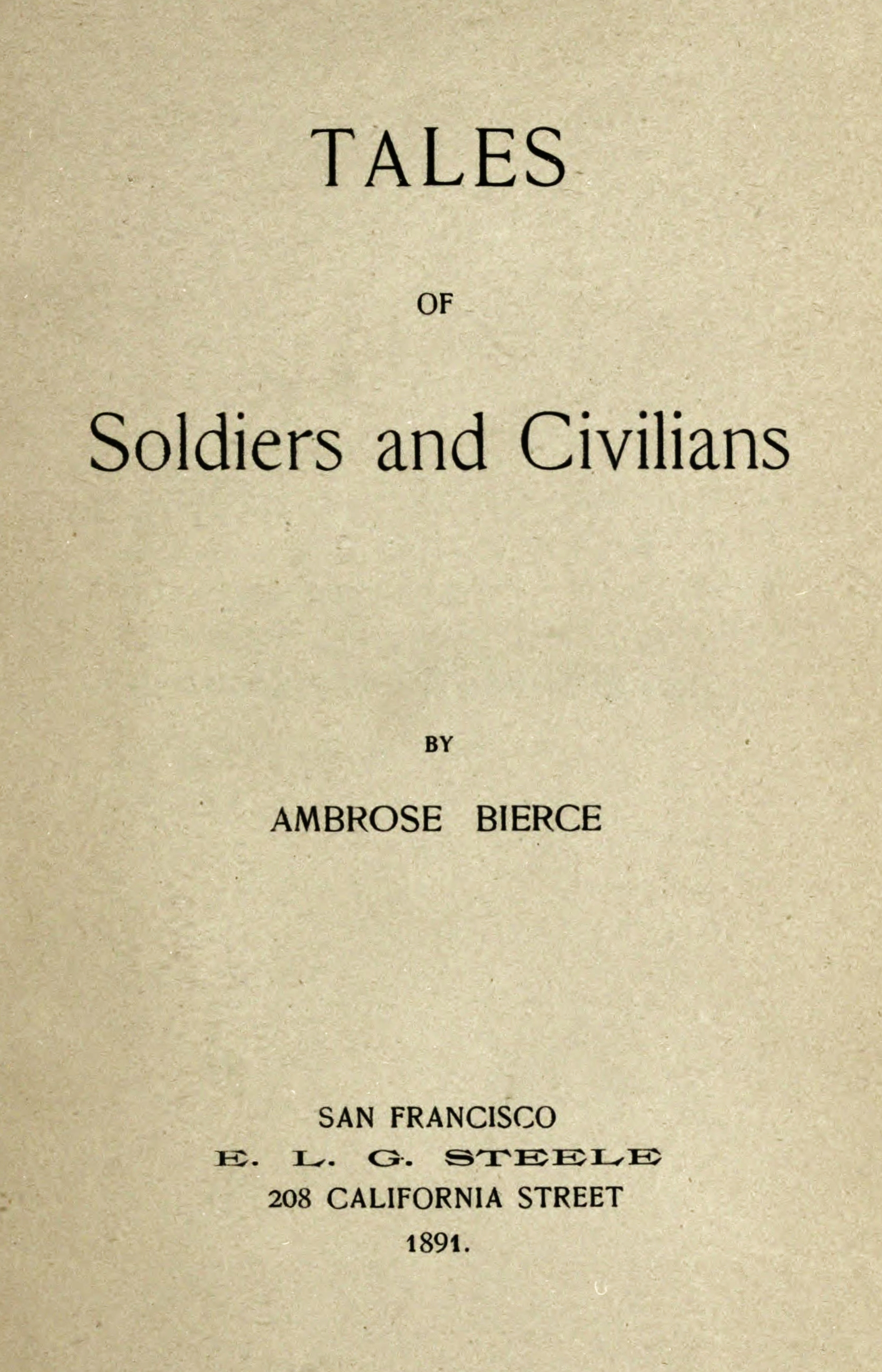 Title page of Tales of Soldiers and Civilians. Courtesy of Internet Archive.