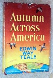 Edwin Way Teale, Autumn Across America (