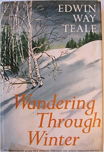 Edwin Way Teale, Wandering Through Winter (Dodd, ) cover image accessed Amazon.com.