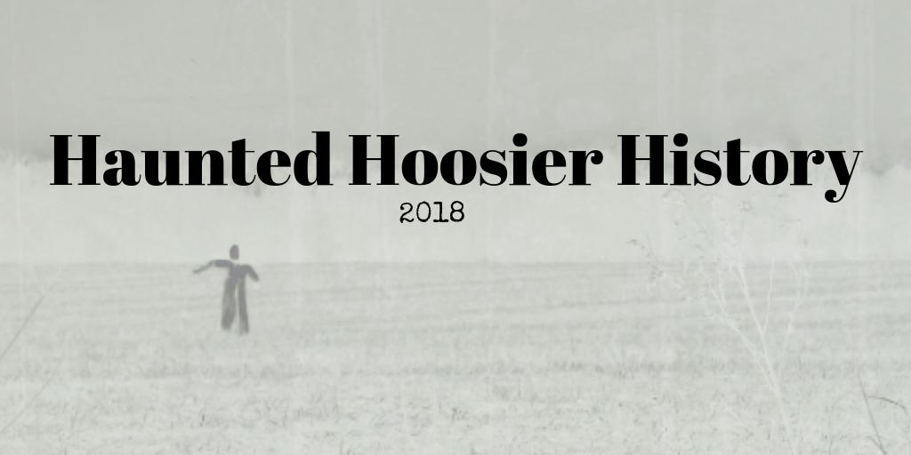 THH Season 2 Episode 2: Haunted Hoosier History 2018 – The