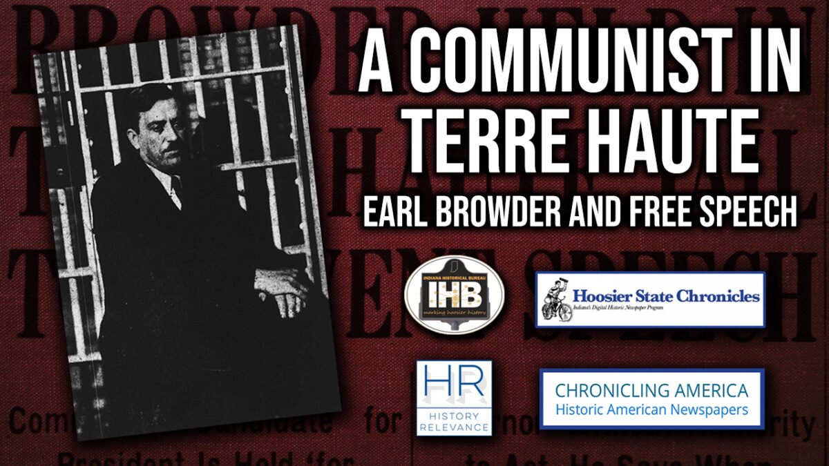 A Communist in Terre Haute: Earl Browder and Free Speech